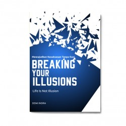 Breaking Your Illusions