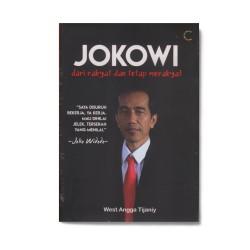 Jokowi Dari Rakyat Dan Tetap Merakyat