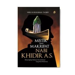 Mistik & Makrifat Nabi Khidir A.S