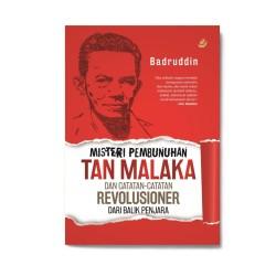 Misteri Pembunuhan Tan Malaka & Catatan2 Revolusioner