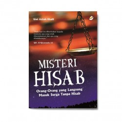 Misteri Hisab: Orang2 yang Langsung Masuk Surga Tanpa Hisab