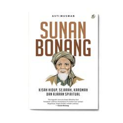Sunan Bonang: Kisah Hidup, Sejarah, Karomah & Ajaran Spiritual