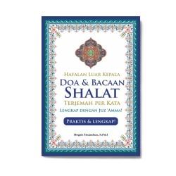 Hafalan Luar Kepala Doa & Bacaan Shalat Terjemah Perkata