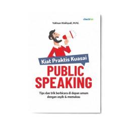Kiat Praktis Kuasai Public Speaking