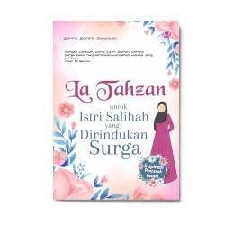 La Tahzan untuk Istri Salihah yang Dirindukan Surga