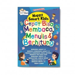 Happy Smart Kids: Cepat Bisa Membaca, Menulis & Berhitung