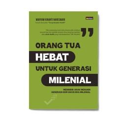 Orang Tua Hebat Untuk Generasi Milenial