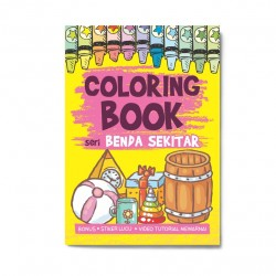 Seri Benda Sekitar: Coloring Book