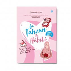 La Tahzan Ya Habibi