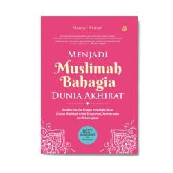 Menjadi Muslimah Bahagia Dunia Akhirat