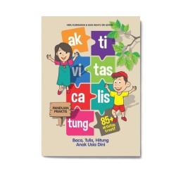 Aktivitas Calistung: Panduan Praktis Baca, Tulis, Hitung Anak Usia Dini