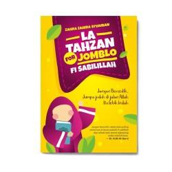 La Tahzan For Jomblo Fisabilillah
