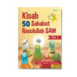 Jilid 2: Kisah 50 Sahabat Rasulullah Saw