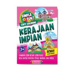Simple & Fun! Copy Coloring Kerajaan Impian