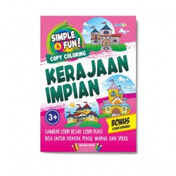Simple & Fun! Copy Coloring Kerajaan Impian