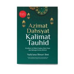 Azimat Dahsyat Kalimat Tauhid