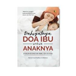 Dahsyatnya Doa Ibu Untuk Anaknya