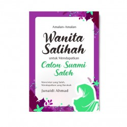 Amalan2 Wanita Salihah Utk Mendapatkan Calon Suami Saleh
