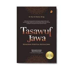 Tasawuf Jawa: Kesalehan Spiritual Muslim Jawa