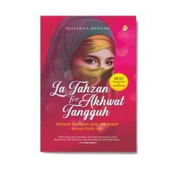 La Tahzan For Akhwat Tangguh