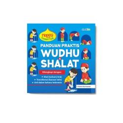 Panduan Praktis Wudhu & Shalat: Happy Moslem Kids