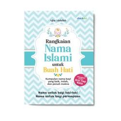 Rangkaian Nama Islami Untuk Buah Hati
