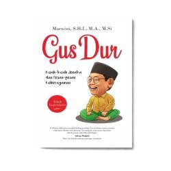 Gus Dur: Kisah2 Jenaka Dan Pesan2 Keberagaman