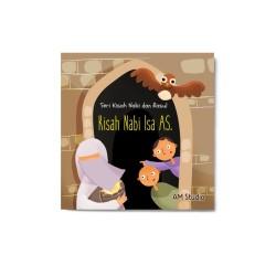 Kisah Nabi Isa A.S: Seri Kisah Nabi & Rasul