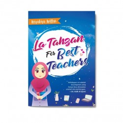 La Tahzan For Best Teachers