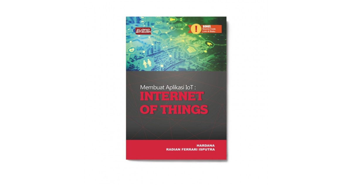 Membuat Aplikasi Iot: Internet Of Things | Solusi Buku