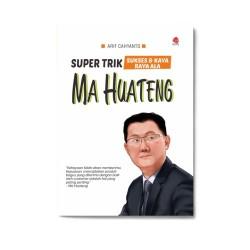 Ma Huateng: Super Trik Sukses & Kaya Raya