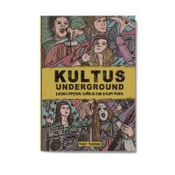 Kultus Underground: Ensiklopedia Subkultur Kaum Muda