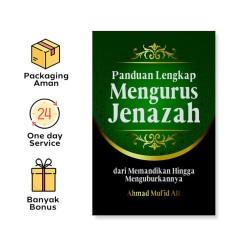 PANDUAN LENGKAP MENGURUS JENAZAH