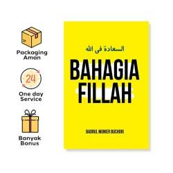BAHAGIA FILLAH