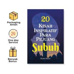 20 KISAH INSPIRATIF PARA PEJUANG SUBUH