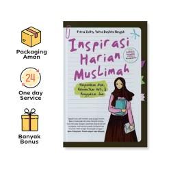 INSPIRASI HARIAN MUSLIMAH: MENJERNIHKAN AKAL, MELEMBUTKAN HATI, & MENYEJUKKAN JIWA