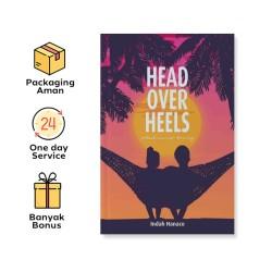 HEAD OVER HEELS : SEBUAH ROMANSA BENING