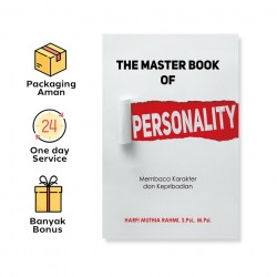 THE MASTER BOOK OF PERSONALITY: MEMBACA KARAKTER DAN KEPRIBADIAN