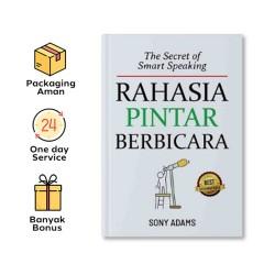 THE SECRET OF SMART SPEAKING: RAHASIA PINTAR BERBICARA