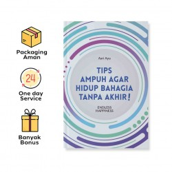 TIPS AMPUH AGAR HIDUP BAHAGIA TANPA AKHIR: ENDLESS HAPPINESS