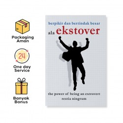 BERPIKIR DAN BERTINDAK BESAR ALA EKSTROVER: THE POWER OF BEING AN EXTROVERT