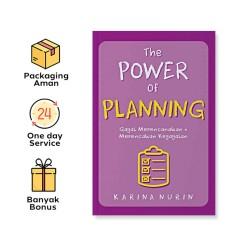 THE POWER OF PLANNING: GAGAL MERENCANAKAN = MERENCANAKAN KEGAGALAN