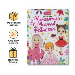 EDU BOOK: MENGGAMBAR DAN MEWARNAI PRINCESS