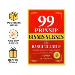99 PRINSIP BISNIS SUKSES ALA RASULULLAH