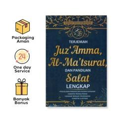 TERJEMAH JUZ AMMA, AL-MA'TSURAT, DAN PANDUAN SALAT LENGKAP