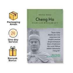 CHENG HO: SEBUAH BIOGRAFI