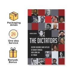 THE DICTATORS: REZIM FASISME DARI HITLER DI BARAT HINGGA KIM JONG UN DI TIMUR