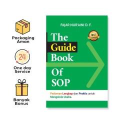 THE GUIDE BOOK OF SOP: PEDOMAN LENGKAP DAN PRAKTIS UNTUK MENGELOLA USAHA