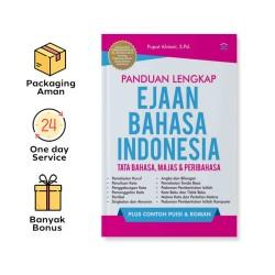 PANDUAN LENGKAP EJAAN BAHASA INDONESIA: TATA BAHASA, MAJAS, DAN PERIBAHASA