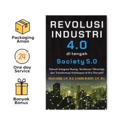 REVOLUSI INDUSTRI 4.0 DI TENGAH SOCIETY 5.0